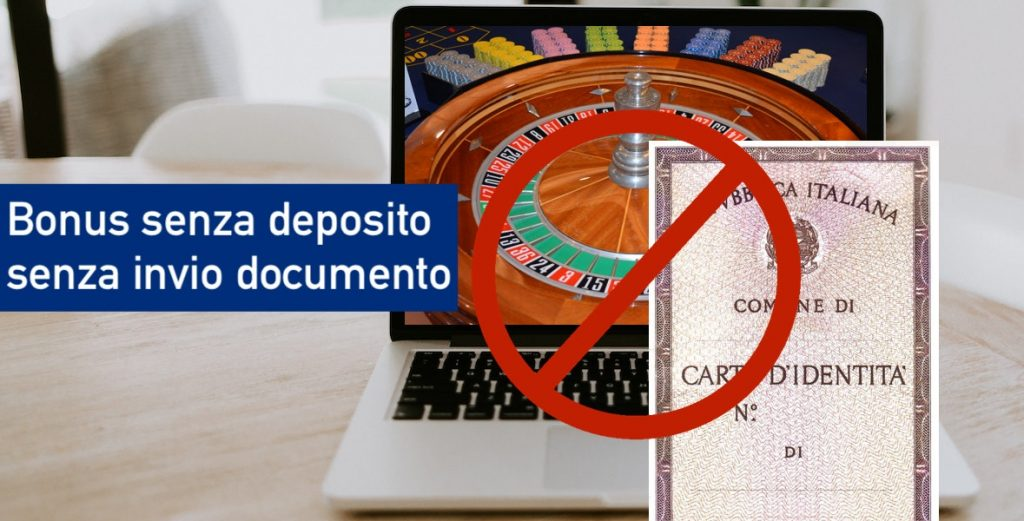 Bonus senza deposito immediato senza invio documenti